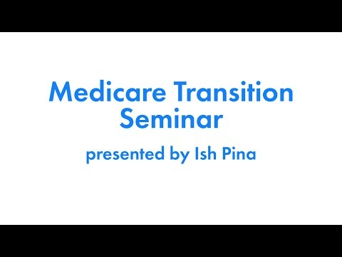 Medicare Transition Webinar