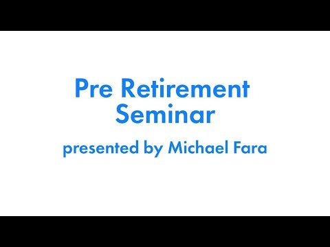 Watch Anytime: Pre-Retirement Seminar Video