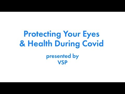 2020 Health Fair Protecting Your Eyes and Health During Covid