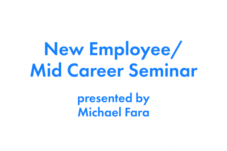 May, 2020 New Employee / Mid-Career Webinar