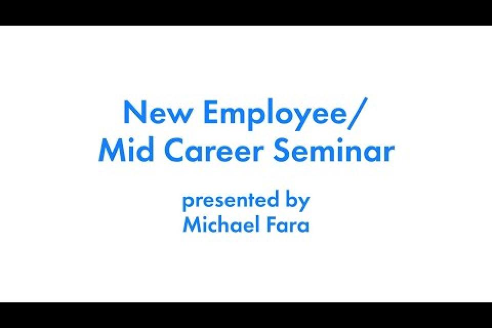 May, 2021 New Employee / Mid-Career Webinar