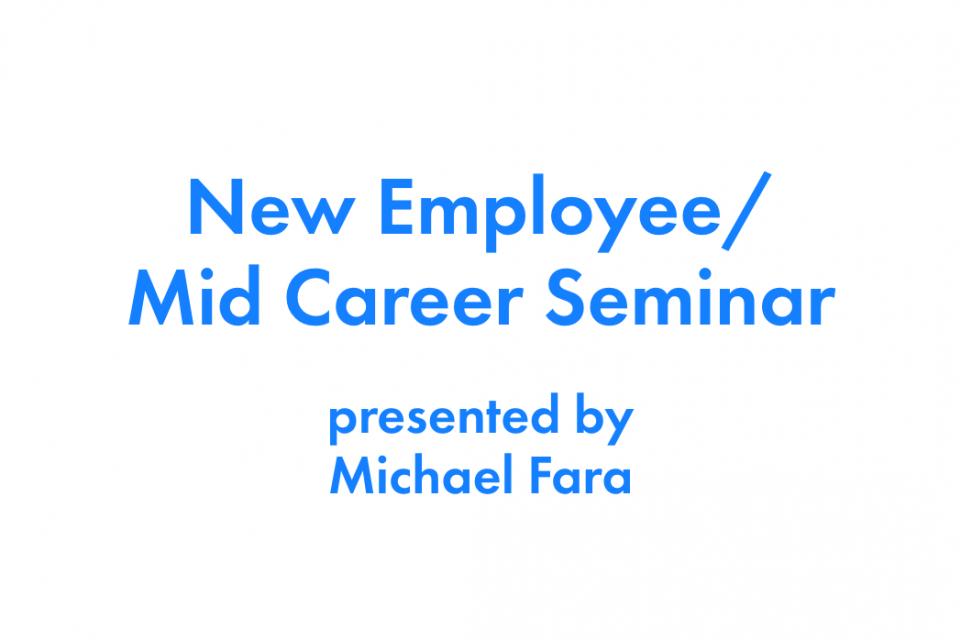 May, 2020 New Employee / Mid-Career Webinar