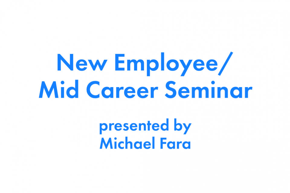 October, 2020 New Employee / Mid Career Seminar